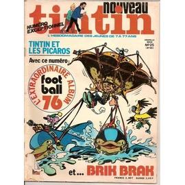 Nouveau Tintin N� 25 : Tintin Et Les Picaros/Brik Brak