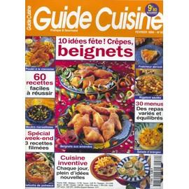 Guide Cuisine N� 80 : 10 Id�es F�te! Cr�pes, Beignets.