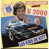Les Kids De Kitt 4'15 (M. Williams / N. Antoni) / Stay 4'15 (M. Williams) - David Hasselhoff (Le H�ros De K 2000) Et Julie