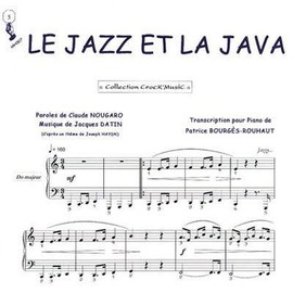 Le jazz et la java (nougaro) - piano - Crock'music