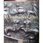 L'univers Des Celtes de Barry Cunliffe