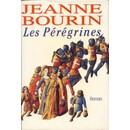 Jeanne Bourin : Les P�r�grines (Livre) - Livres et BD d'occasion - Achat et vente