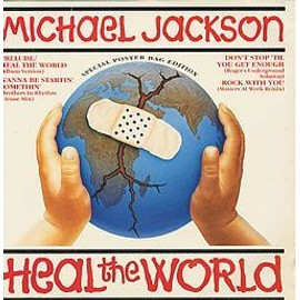 HEAL THE WORLD  PRELUDE / WANNA BE STARTIN SOMETHIN / DON(T STOP TIL YOU GET ENOUGH / ROCK WITH YOU (+ poster) /