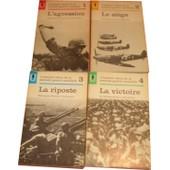 L'histoire V�cue De La Seconde Guerre Mondiale - 4 Volumes - Tome 1: L'agression - Tome 2: Le Si�ge - Tome 3: La Riposte - Tome 4: La Victoire de abraham rothberg