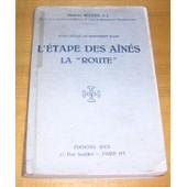 L'�tape Des A�n�s - La Route de Maurice Rigaux