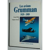 Les Avions Grumman, 1929-1989 de Millot, Bernard