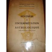 Synthese De L'interpretation Astrologique Ch. Herbais de Vte Charles de Herbais de Thun