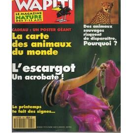 Wapiti Un Oeil Fut� Sur La Nature N� 84 : Les Escargots, Disparition Des Animaux Sauvages