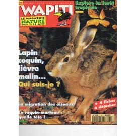 Wapiti Un Oeil Fut� Sur La Nature N� 90 : Lapin, Lievre, La Migration Des Oiseaux, Le Requin Marteau, L'amazonie, Le Poisson Des Sables