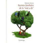 Racines Familiales De La Mal A Dit - Psychobiologie de Athias, G�rard