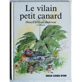 Le Vilain Petit Canard de hans christian andersen