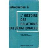 Introduction � L'histoire Des Relations Internationales de pierre renouvin