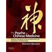 The Psyche In Chinese Medicine de Maciocia / Giovanni