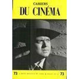 Cahiers Du Cin�ma N� 73 : Roberto Rossellini / Stanley Kubrick / Marilyn Monroe / Helmut Kautner / Herman G. Weinberg