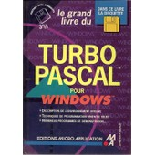 Le Grand Livre De Turbo Pascal Pour Windows de M Pauly