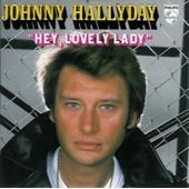 Johnny Hallyday Cd Single Hey Lovely Lady / La Fille De L'�t� Dernier