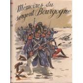 M�moires Du Sergent Bourgogne de louis saurel