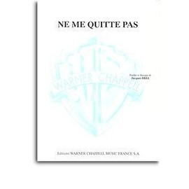 brel : ne me quitte pas - chant + piano - Warner Chappell