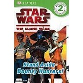 Star Wars Clone Wars: Stand Aside-Bounty Hunters! de Simon Beecroft
