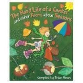 Hard Life Of A Conker And Other Poems About Seasons