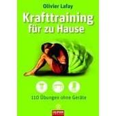 Krafttraining F�r Zu Hause de Olivier Lafay
