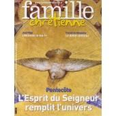 Famille Chr�tienne N� 1637 : Pentec�te : L'esprit Du Seigneur Remplit L'univers - Jean Pliya :