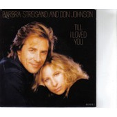Till I Loved You 1988 - Barbara Streisand And Don Johnson