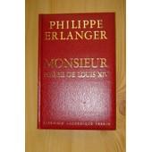 Monsieur Frere De Louis Xiv de philippe erlanger