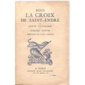 Sous La Croix De Saint-Andre de louis guichard