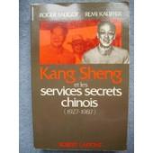 Kang Sheng Et Les Services Secrets Chinois de Roger Faligot