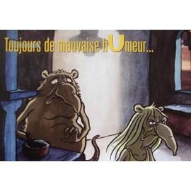 "U (dessin animé)- Carte postale - modèle ""toujours de mauvaise hUmeur..."""