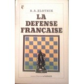La Defense Francaise de ZLOTNIK, B.A