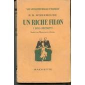 Un Riche Filon (Big-Money) de P-G Wodehouse
