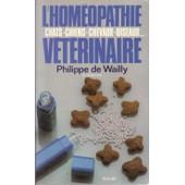 L'hom�opathie V�t�rinaire de Philippe De Wailly