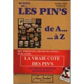 Mr Pin's Ou Les Pin's De A � Z de Rachel Cohen