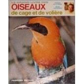 Le Grand Livre Des Oiseaux De Cage Et De Voli�re de de La Grange, Fran�ois