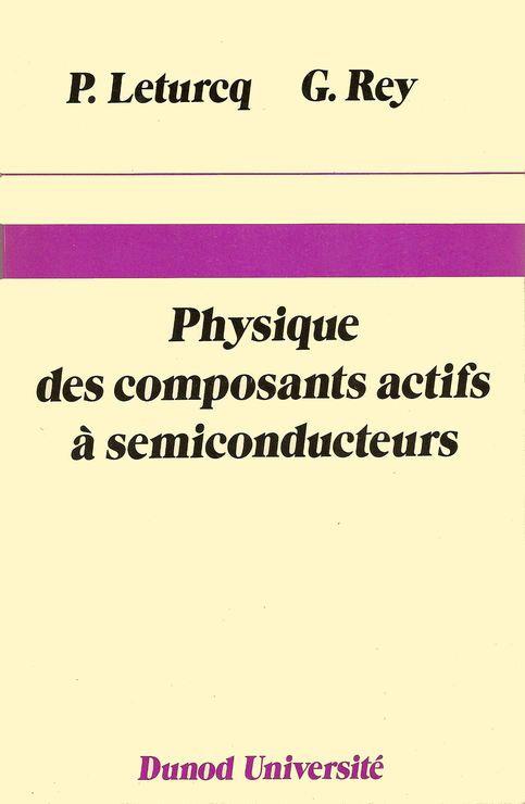 Physique des composants actifs à semiconducteurs