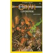Les Qu�tes Sans Fin De Donjons & Dragons Tome 8: Conan L'intr�pide de James M. Ward