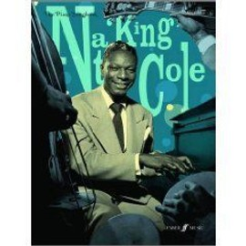 Nat King Cole : piano songbook - chant + piano + accords - Faber