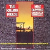 The Killing Fields - Original Film Soundtrack - Edition Remast�ris�e - Mike Oldfield