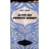La Cite Des Premiers Hommes de maurice champagne