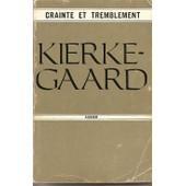 Crainte Et Tremblement de S�ren Kierkegaard
