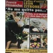 France Dimanche N� 2570 : Zitrone/J Baker/E Leclerc/Les Beatles/Teri Hatcher/Claude Barzotti (1p)/Louis Malle/Celine Dion (3p)/Derrick/Bronson/Breve : G Lanvin, Arielle Dombasle/Reichmann/Gruss