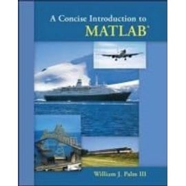A Concise Introduction to MATLAB - William Palm Iii