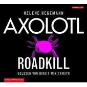Axolotl Roadkill de Helene Hegemann