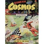 Cosmos . Atome Kid . N� 38 : Choc Dans La Zone Neutre .