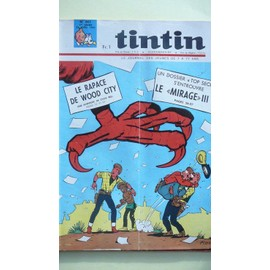 Tintin N� 861 : Le Rapace De Wood City Un Dossier Top Secret S Entrouve Le Mirage Iii V