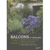 Balcons Et Terrasses de Armelle Robert