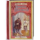 Quentin Durward. Oeuvres De Walter Scott, Traduction De Defauconpret de Walter Scott