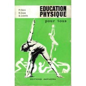 L Education Physique Pour Tous de P